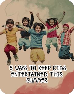 5 Ways to Keep Kids Entertained fundoodaa